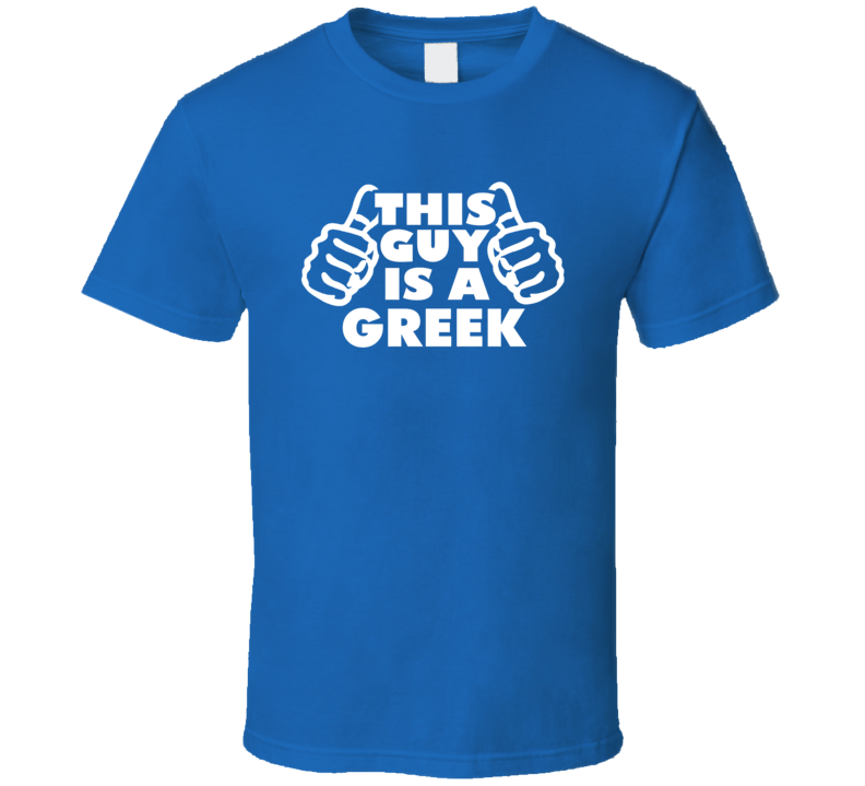 This Guy Is A Greek Supporter Country Fan T Shirt
