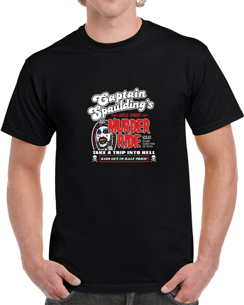 Captain Spauldings Murder Ride Devils Reject Movie T Shirt