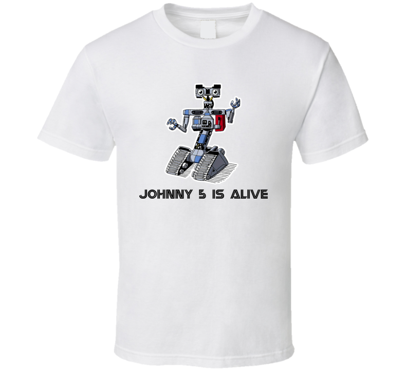 Short Circuit Johnny 5 Is Alive Robot Movie Retro T Shirt